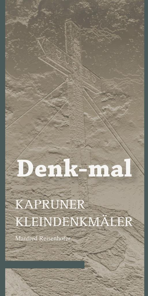 Book presentation: Denk-mal - Kaprun small monuments